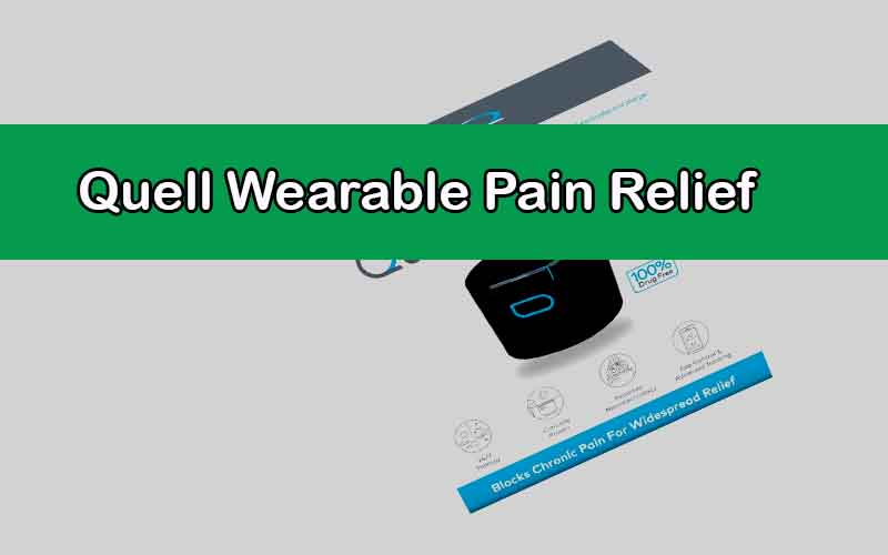 Quell Wearable Pain Relief Starter Kit Review