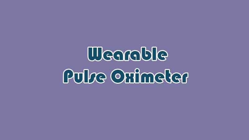 Best Wearable Pulse Oximeters of 2020